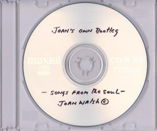 Joan Walsh - Joan's Own Bootleg CD 2008